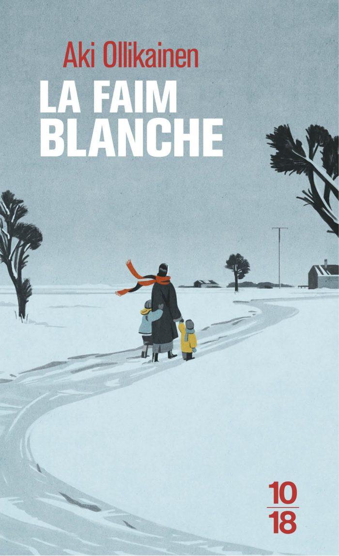 La Faim Blanche Editions 10-18, Emiliano Ponzi